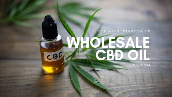 Top 5 Wholesale CBD oil manufacturer in the USA